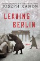 Go to record Leaving Berlin : a novel