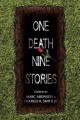 Go to record One death, nine stories