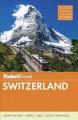 Go to record Fodor's Switzerland.