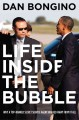 Go to record Life inside the bubble : why a top-ranked Secret Service a...