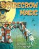 Go to record Scarecrow magic