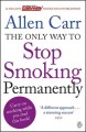Go to record The only way to stop smoking permanently