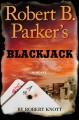 Go to record Robert B. Parker's Blackjack