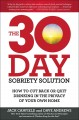 Go to record The 30-day sobriety solution : how to cut back or quit dri...
