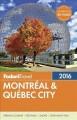 Go to record Fodor's Montreal & Quebec City.