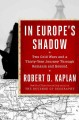 Go to record In Europe's shadow : two cold wars and a thirty-year journ...