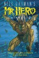 Go to record Neil Gaiman's Mr. Hero the Newmatic Man. Volume one