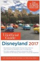 Go to record The unofficial guide to Disneyland 2017.