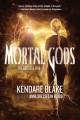 Go to record Mortal gods