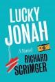 Go to record Lucky Jonah : a novel