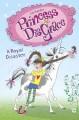Go to record Princess DisGrace : a royal disaster