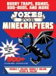 Go to record Jokes for Minecrafters : booby traps, bombs, boo-boos, and...